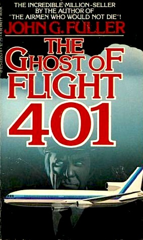 "Portada del betseller de John G. Fuller""The Ghost of Flight 401"" (nationalparanormalassociation.blogspot.com)"